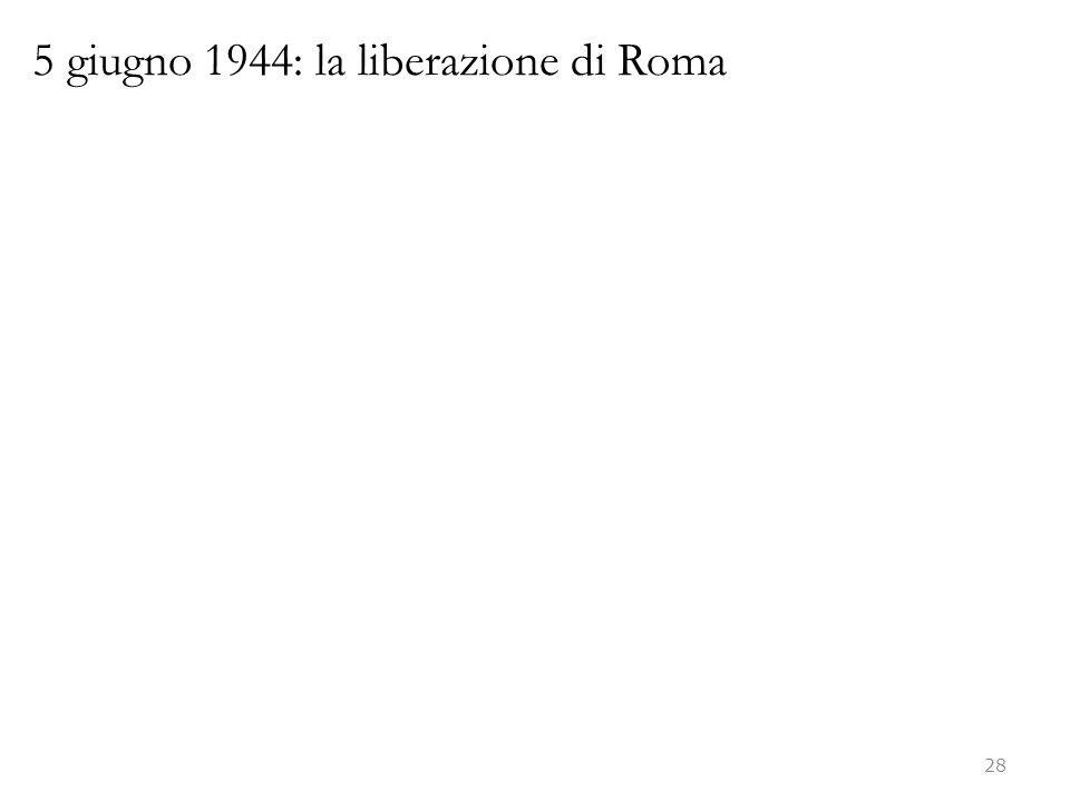 5 giugno 1944: la liberazione di Roma 28