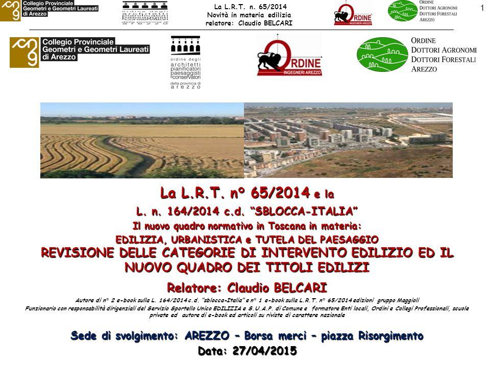 22 LE NOVITA' DELLA L.R.n°65/2014 – il nuovo quadro dei titoli edilizi Art.