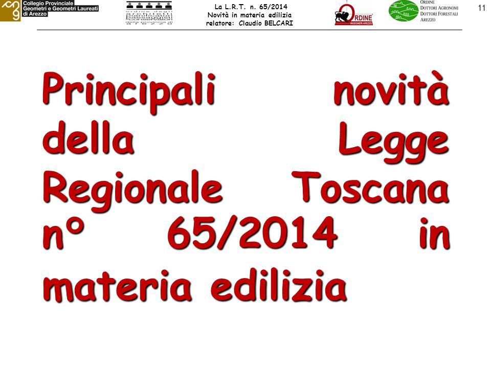 11 Principali novità della Legge Regionale Toscana n° 65/2014 in materia edilizia La L.R.T.