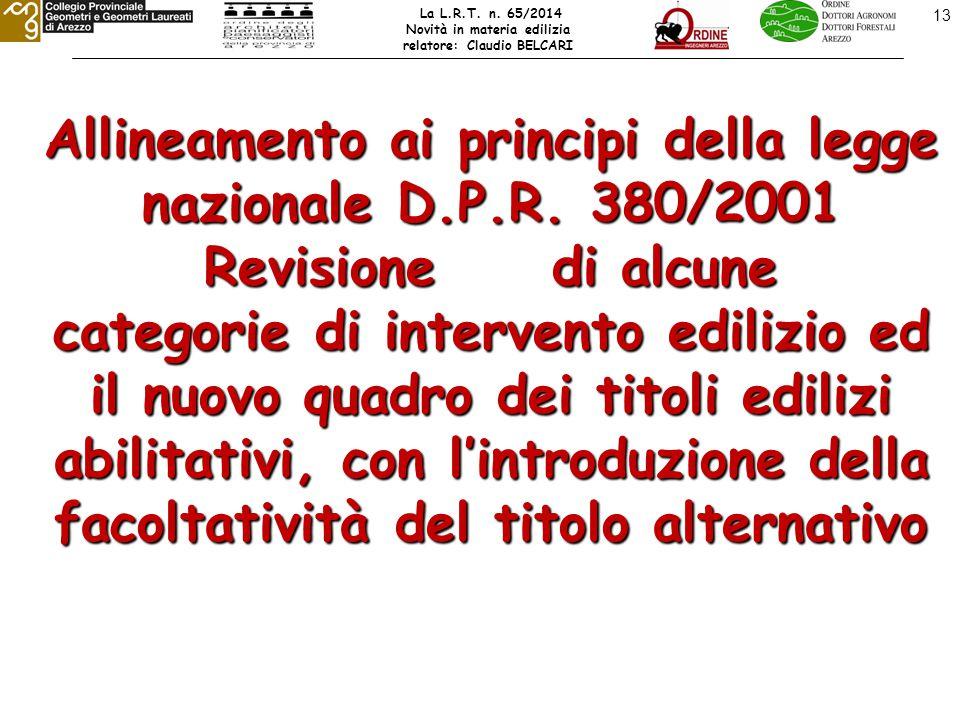 13 Allineamento ai principi della legge nazionale D.P.R.