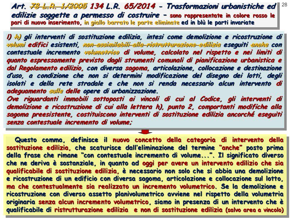 28 Art. 78 L.R. 1/2005 134 L.R.