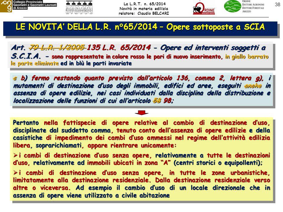 38 LE NOVITA' DELLA L.R. n°65/2014 – Opere sottoposte a SCIA Art.