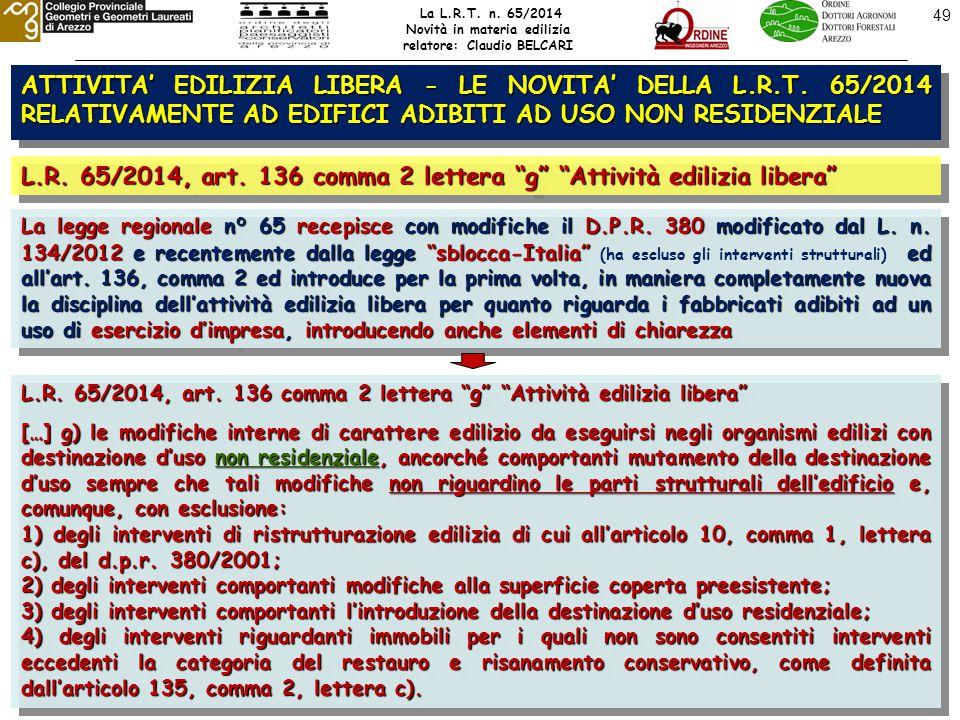 49 ATTIVITA' EDILIZIA LIBERA - LE NOVITA' DELLA L.R.T.