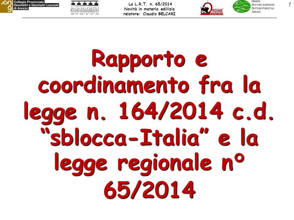 INQUADRAMENTO GIURIDICO DELLA L.164/2014 c.d. SBLOCCA ITALIA , CHE MODIFICA IL D.P.R.