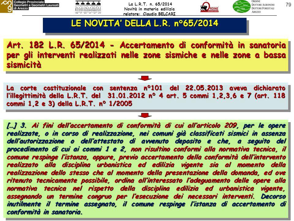 79 LE NOVITA' DELLA L.R. n°65/2014 Art. 182 L.R.