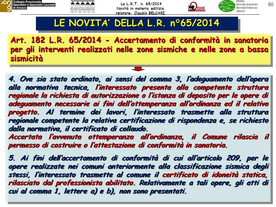 80 LE NOVITA' DELLA L.R. n°65/2014 Art. 182 L.R.