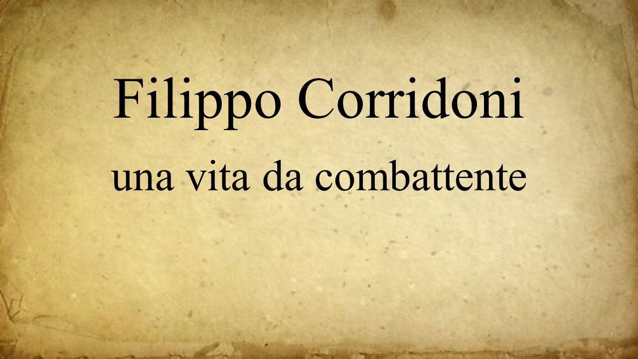una vita da combattente Filippo Corridoni
