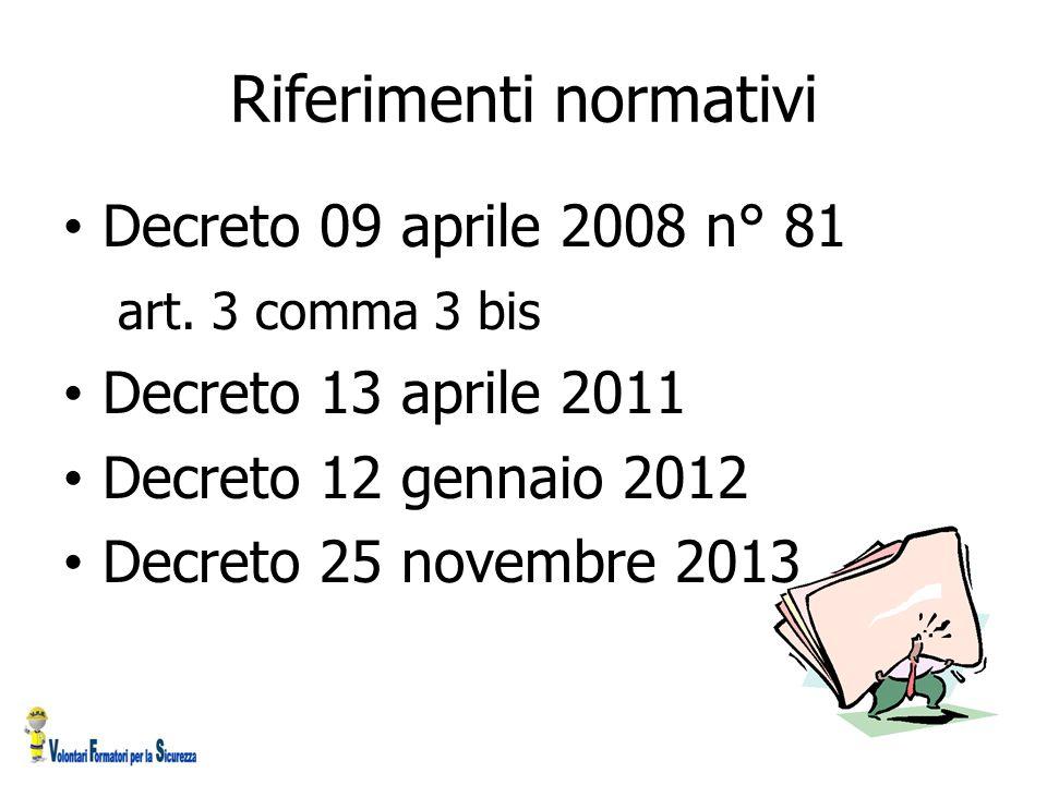 Riferimenti normativi Decreto 09 aprile 2008 n° 81 art.