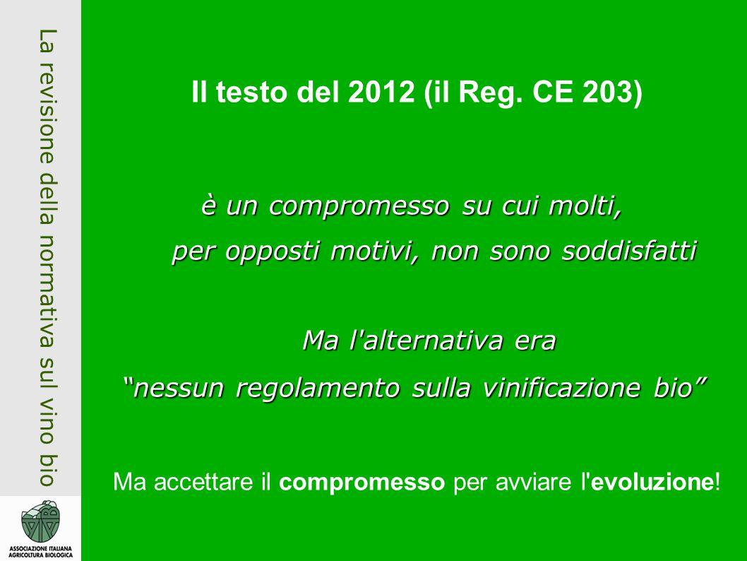 La revisione della normativa sul vino bio Il testo del 2012 (il Reg.