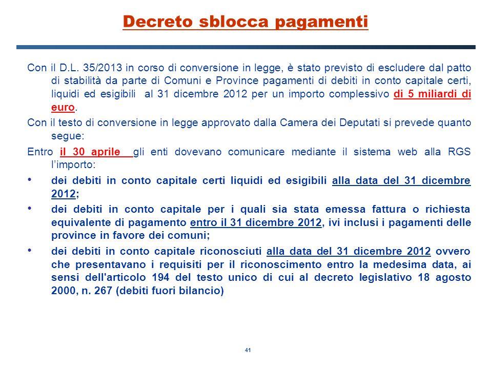 41 Decreto sblocca pagamenti Con il D.L.