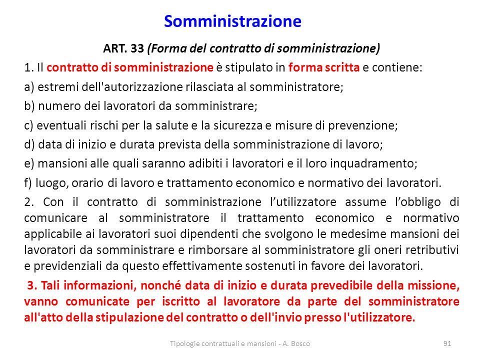 Somministrazione ART.33 (Forma del contratto di somministrazione) 1.