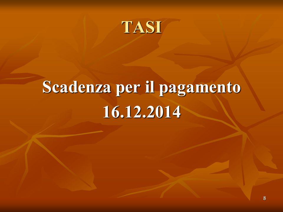 8 TASI Scadenza per il pagamento 16.12.2014
