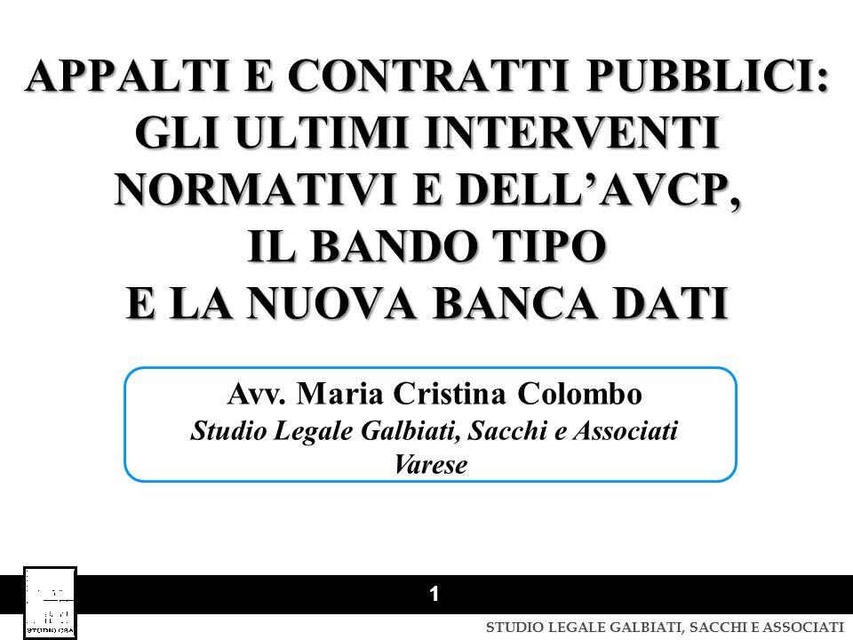 STUDIO LEGALE GALBIATI, SACCHI E ASSOCIATI 12 TASSATIVITA' DELLE CAUSE DI ESCLUSIONE: ART.
