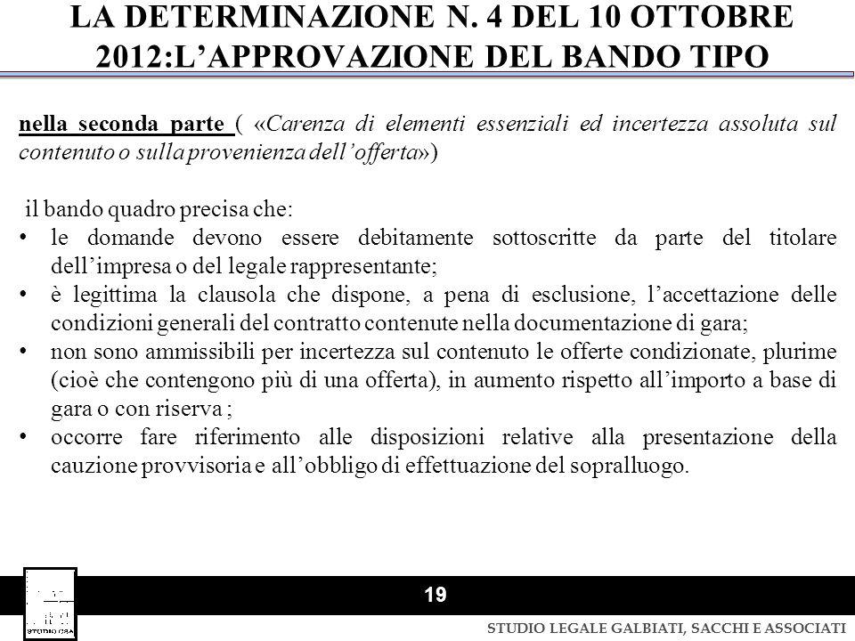 STUDIO LEGALE GALBIATI, SACCHI E ASSOCIATI 19 nella seconda parte ( «Carenza di elementi essenziali ed incertezza assoluta sul contenuto o sulla prove
