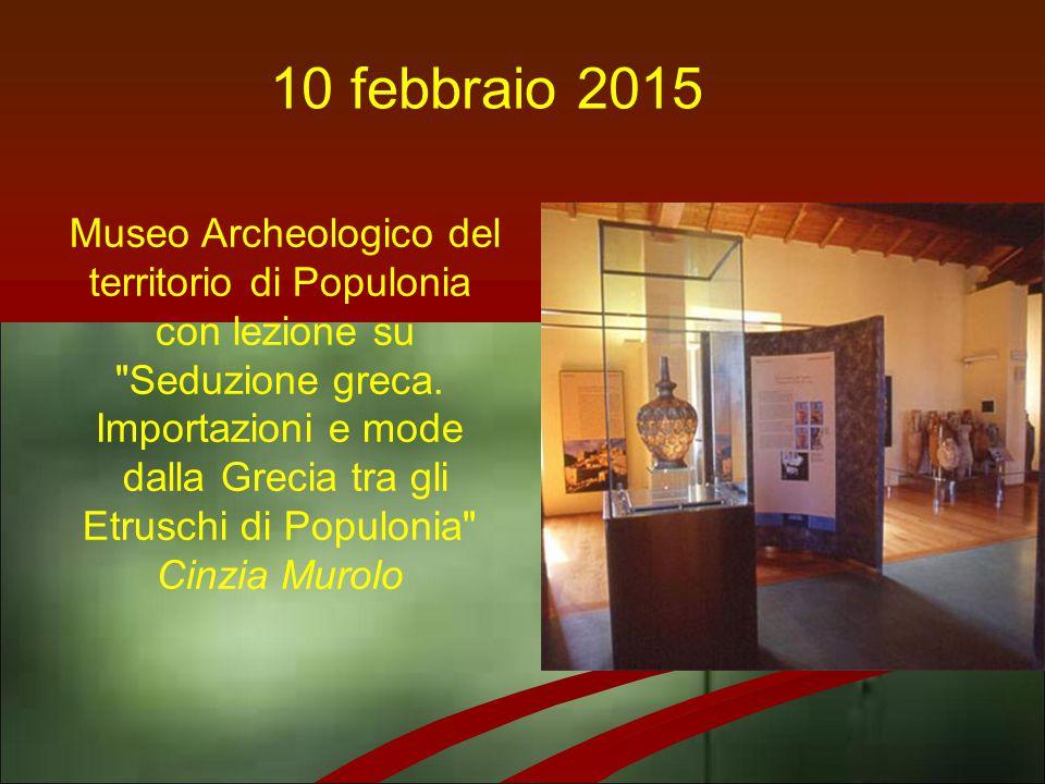 Museo Archeologico del territorio di Populonia con lezione su Seduzione greca.