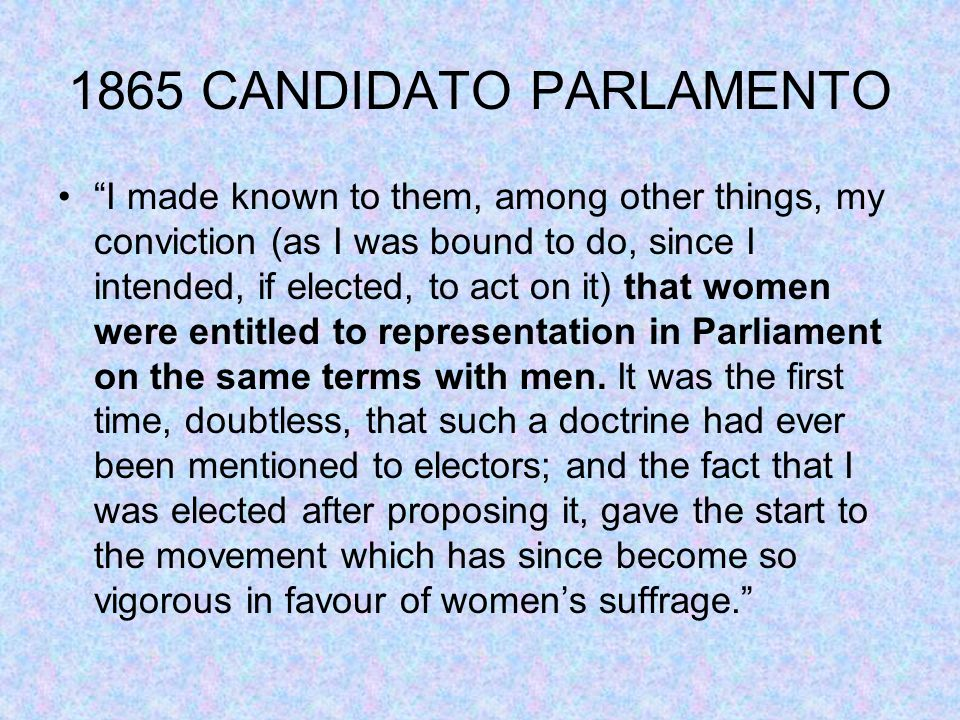 "1865 CANDIDATO PARLAMENTO ""I made known to them, among other things, my conviction (as I was bound to do, since I intended, if elected, to act on it)"