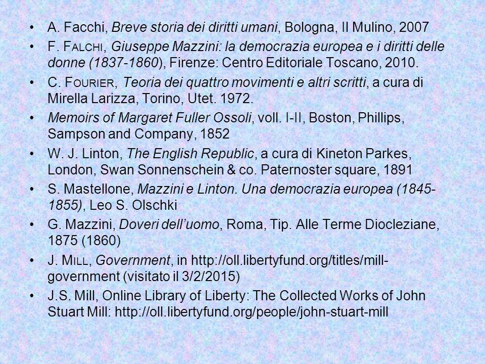 A.Facchi, Breve storia dei diritti umani, Bologna, Il Mulino, 2007 F.