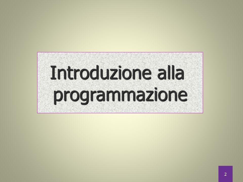 2 Introduzione alla programmazione