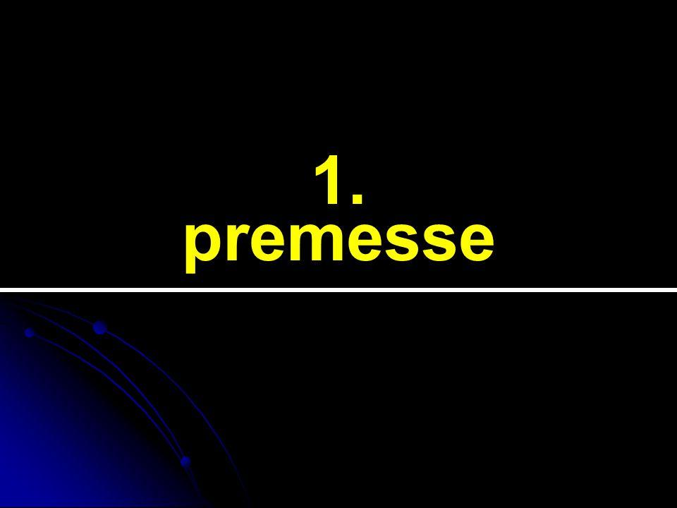 1. premesse