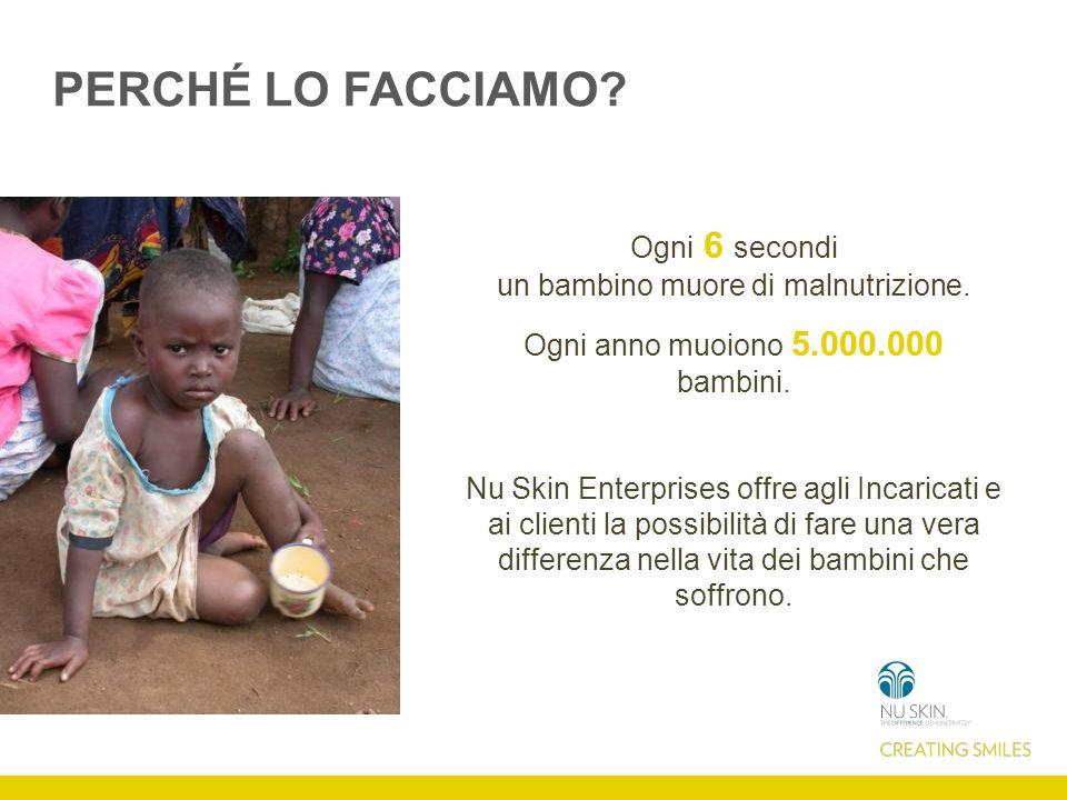 PERCHÉ LO FACCIAMO. Ogni 6 secondi un bambino muore di malnutrizione.