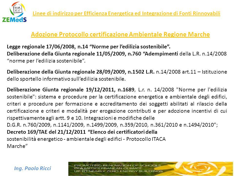 """Ing. Paolo Ricci Legge regionale 17/06/2008, n.14 """"Norme per l'edilizia sostenibile"""". Deliberazione della Giunta regionale 11/05/2009, n.760 """"Adempime"""