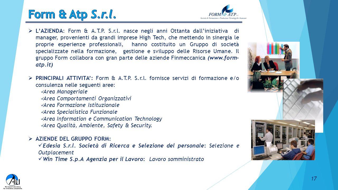  L'AZIENDA: Form & A.T.P. S.r.l. nasce negli anni Ottanta dall'iniziativa di manager, provenienti da grandi imprese High Tech, che mettendo in sinerg