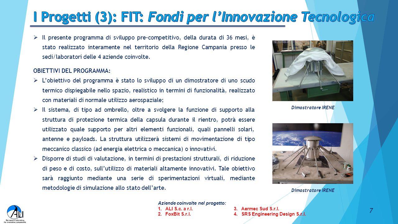  Il presente programma di sviluppo pre-competitivo, della durata di 36 mesi, è stato realizzato interamente nel territorio della Regione Campania pre