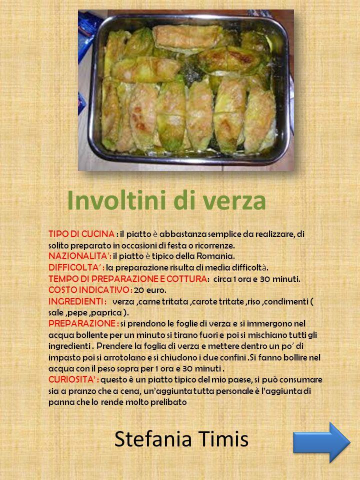 Involtini di verza TIPO DI CUCINA : il piatto è abbastanza semplice da realizzare, di solito preparato in occasioni di festa o ricorrenze. NAZIONALITA