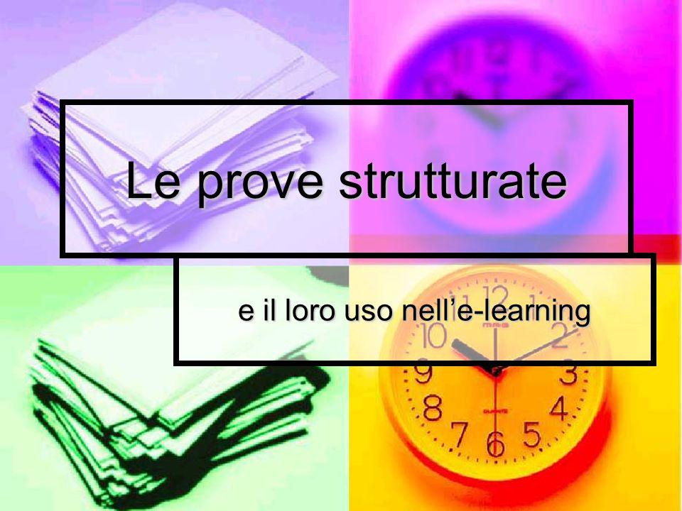 Le prove strutturate e il loro uso nell'e-learning