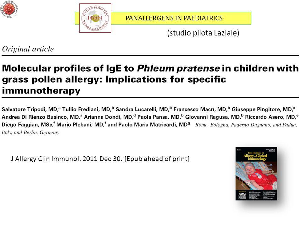 PANALLERGENS IN PAEDIATRICS (studio pilota Laziale) J Allergy Clin Immunol. 2011 Dec 30. [Epub ahead of print]