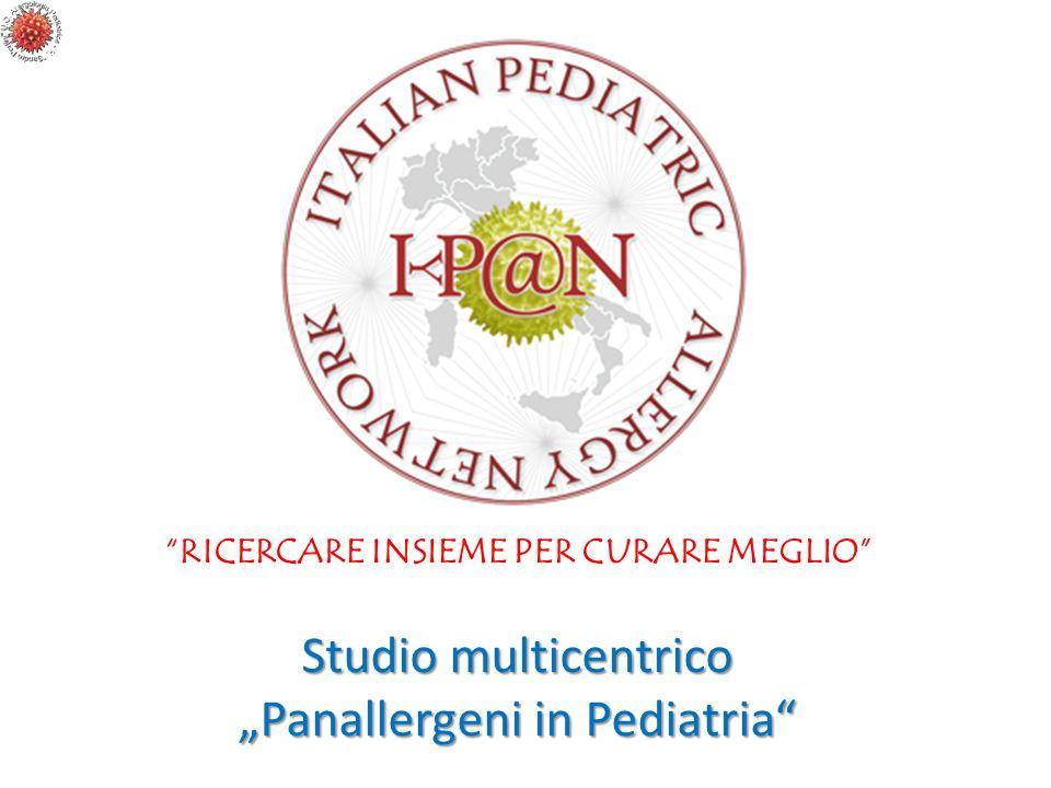 """RICERCARE INSIEME PER CURARE MEGLIO"" Studio multicentrico ""Panallergeni in Pediatria"""