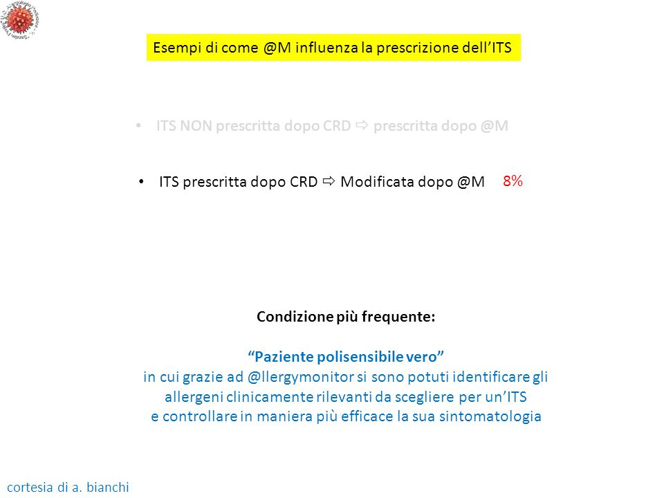 ITS NON prescritta dopo CRD  prescritta dopo @M Esempi di come @M influenza la prescrizione dell'ITS ITS prescritta dopo CRD  Modificata dopo @M 8%