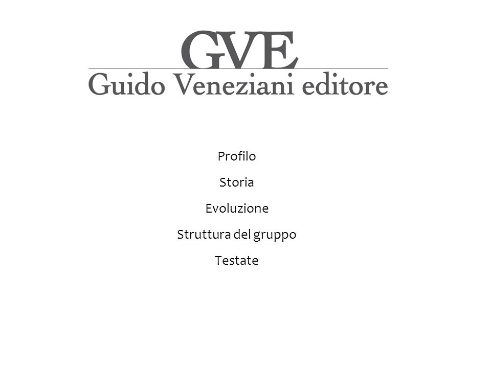 Profilo Storia Evoluzione Struttura del gruppo Testate Guido Veneziani Editore è un gruppo editoriale giovane e intraprendente, che si è progressivamente e concretamente affermato nel mondo della stampa periodica italiana.