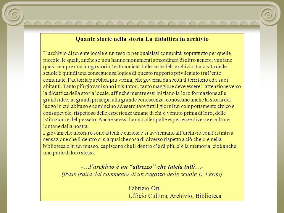 Metodo storico (Scuola archivistica toscana, Francesco Bonaini) Rispetto dei fondi: i documenti di fondi diversi, ossia di raccolte di documenti diverse non vanno mischiati tra loro.