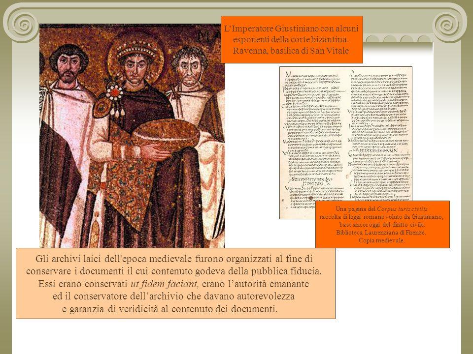 Gli archivi laici dell epoca medievale furono organizzati al fine di conservare i documenti il cui contenuto godeva della pubblica fiducia.
