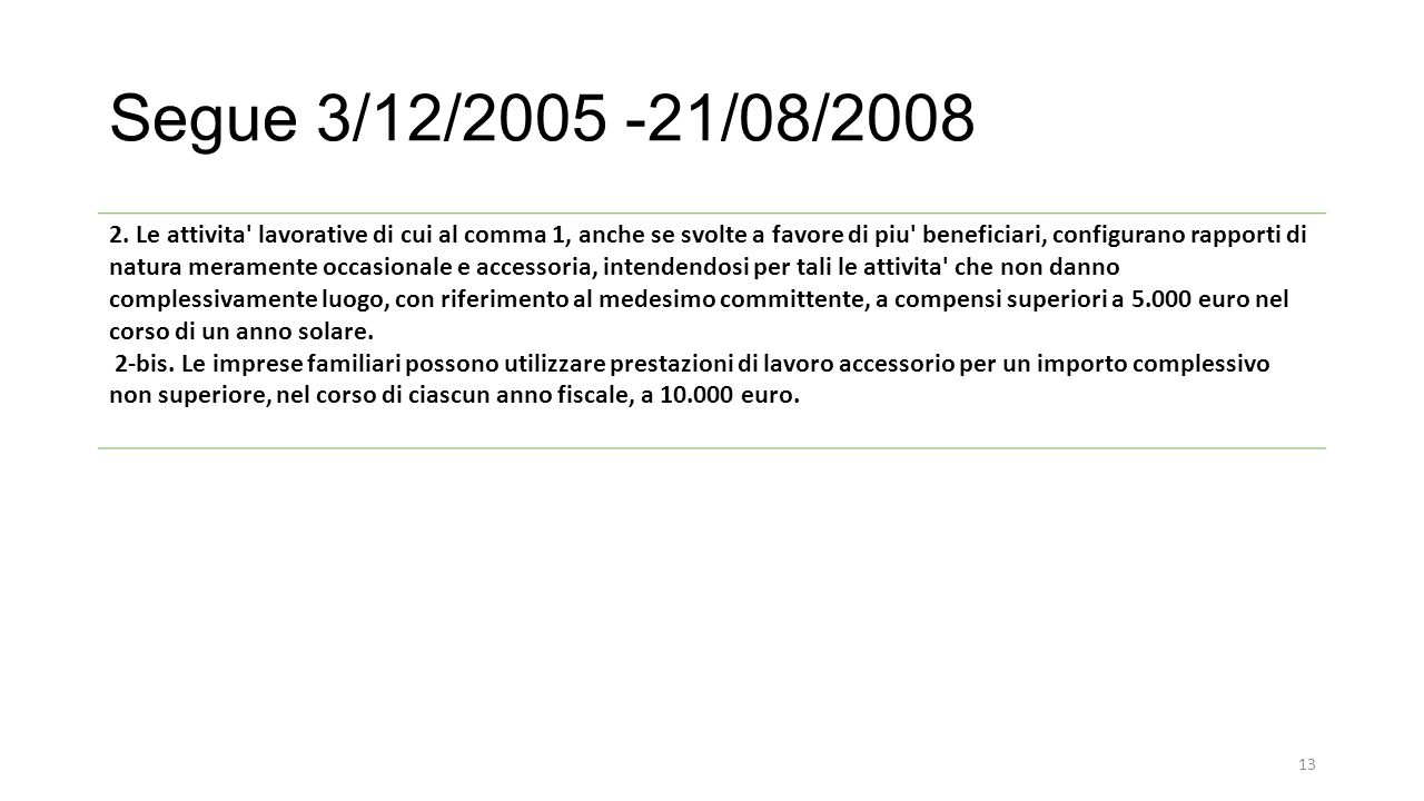 Segue 3/12/2005 -21/08/2008 2.