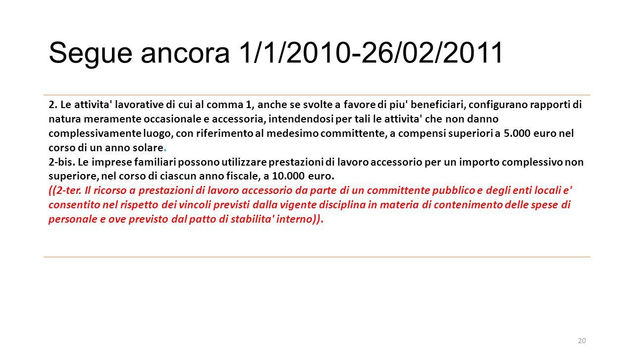 Segue ancora 1/1/2010-26/02/2011 2.