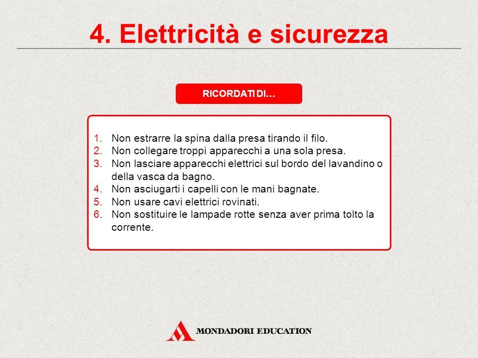 4. Elettricità e sicurezza CONTATTO DIRETTOCONTATTO INDIRETTO