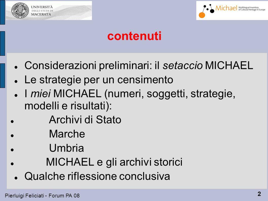 3 Pierluigi Feliciati - Forum PA 08 La collezione: il miglior setaccio.