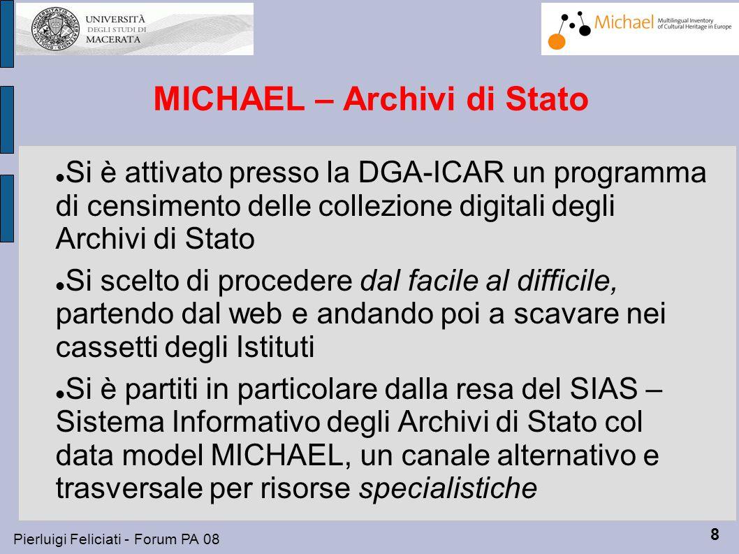 9 Pierluigi Feliciati - Forum PA 08 Fase 1 - la rete SIAS su MICHAEL DGA ICAR SIAS progetto SIAS Coll.Dig.