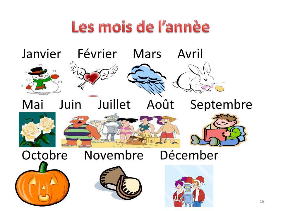 Janvier Février Mars Avril Mai Juin Juillet Août Septembre Octobre Novembre Décember 18