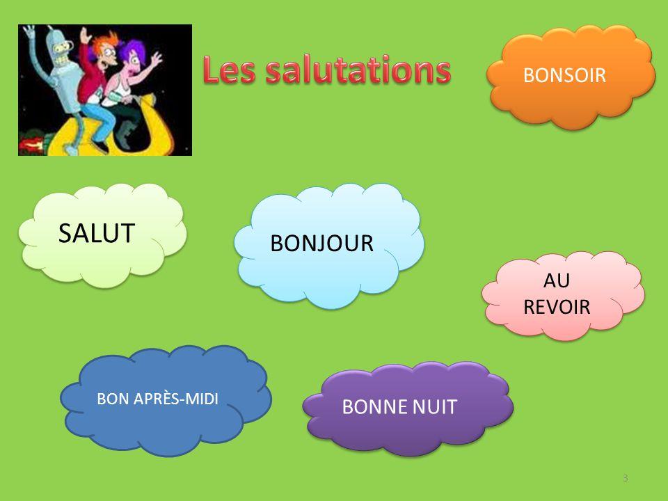 SALUT BONJOUR BON APRЀS-MIDI BONSOIR AU REVOIR BONNE NUIT 3