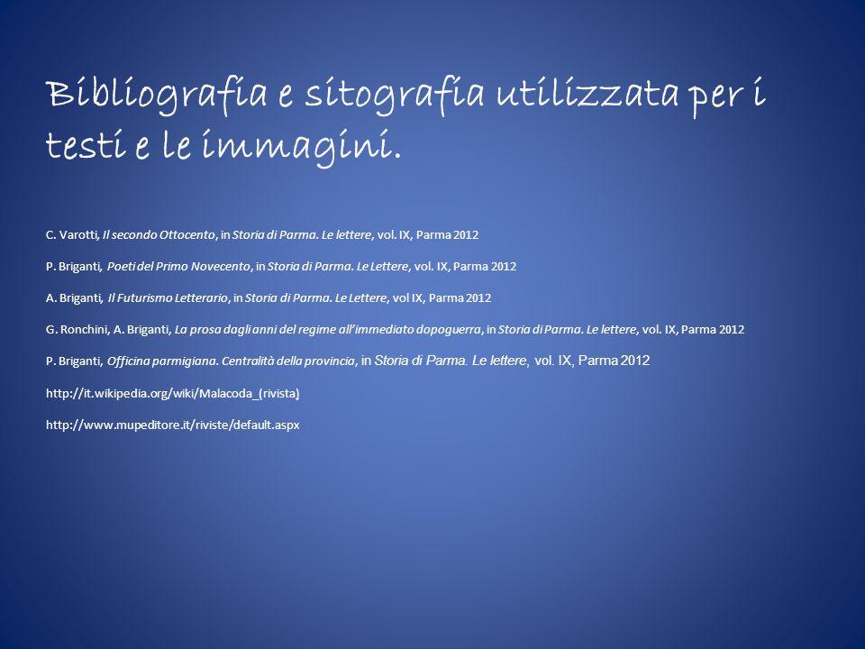 Bibliografia e sitografia utilizzata per i testi e le immagini.