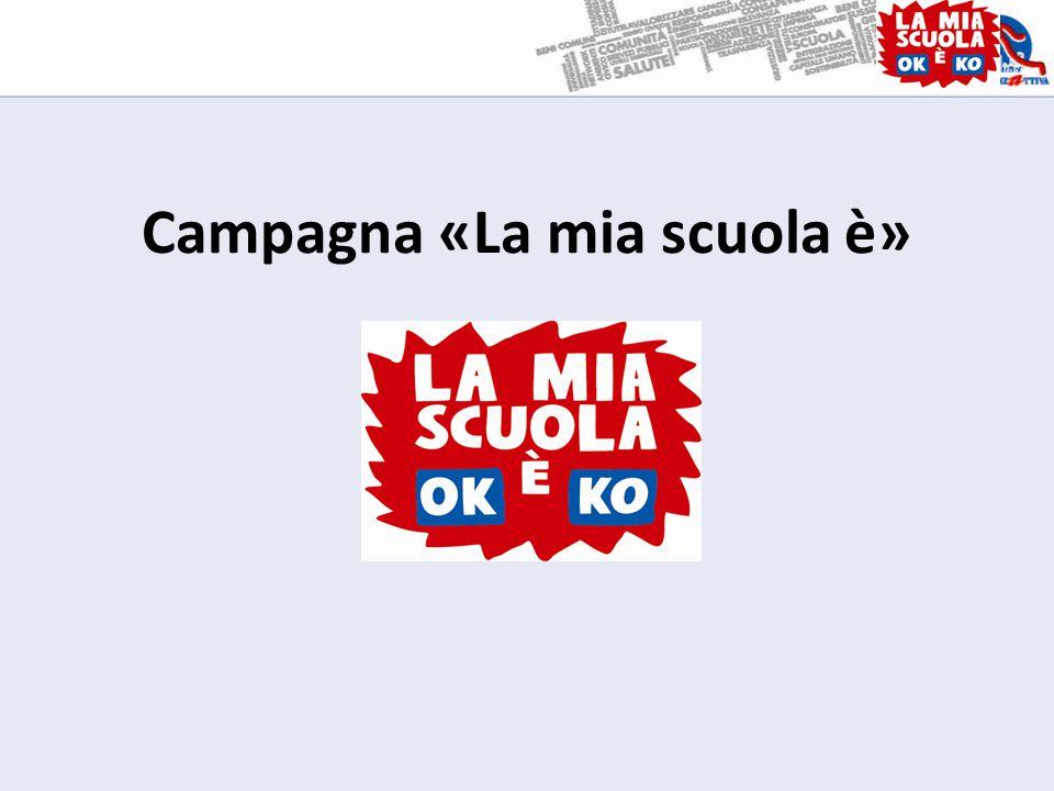 Campagna «La mia scuola è»