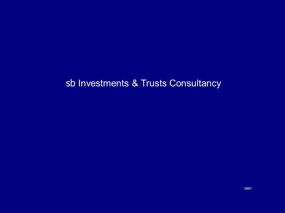 sb Investments & Trusts Consultancy 2007