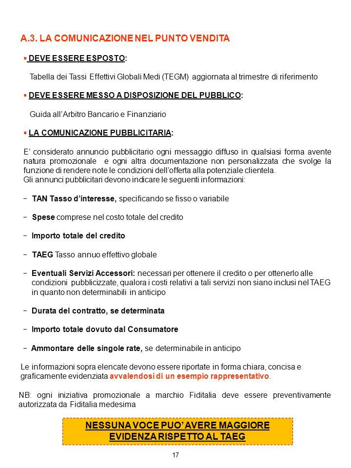NESSUNA VOCE PUO' AVERE MAGGIORE EVIDENZA RISPETTO AL TAEG 17  DEVE ESSERE ESPOSTO: Tabella dei Tassi Effettivi Globali Medi (TEGM) aggiornata al tri