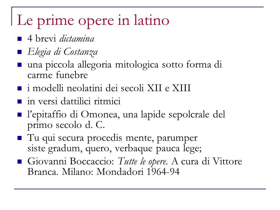 Le prime opere in latino 4 brevi dictamina Elegia di Costanza una piccola allegoria mitologica sotto forma di carme funebre i modelli neolatini dei se