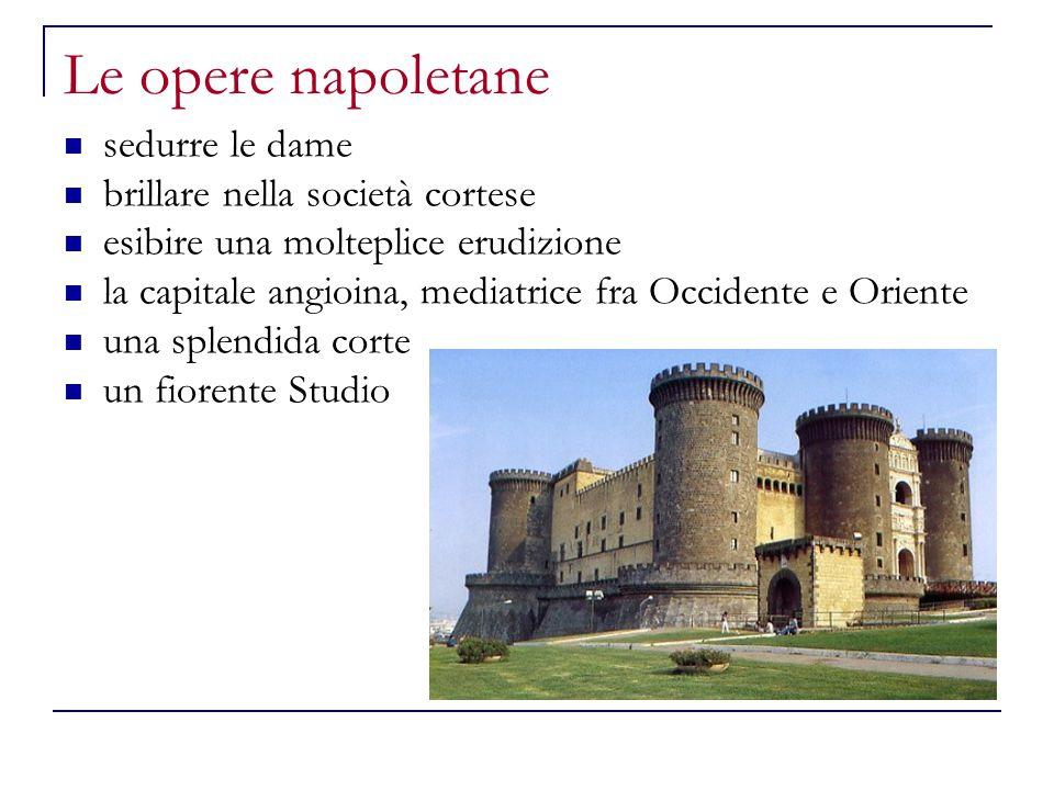 Le opere napoletane sedurre le dame brillare nella società cortese esibire una molteplice erudizione la capitale angioina, mediatrice fra Occidente e