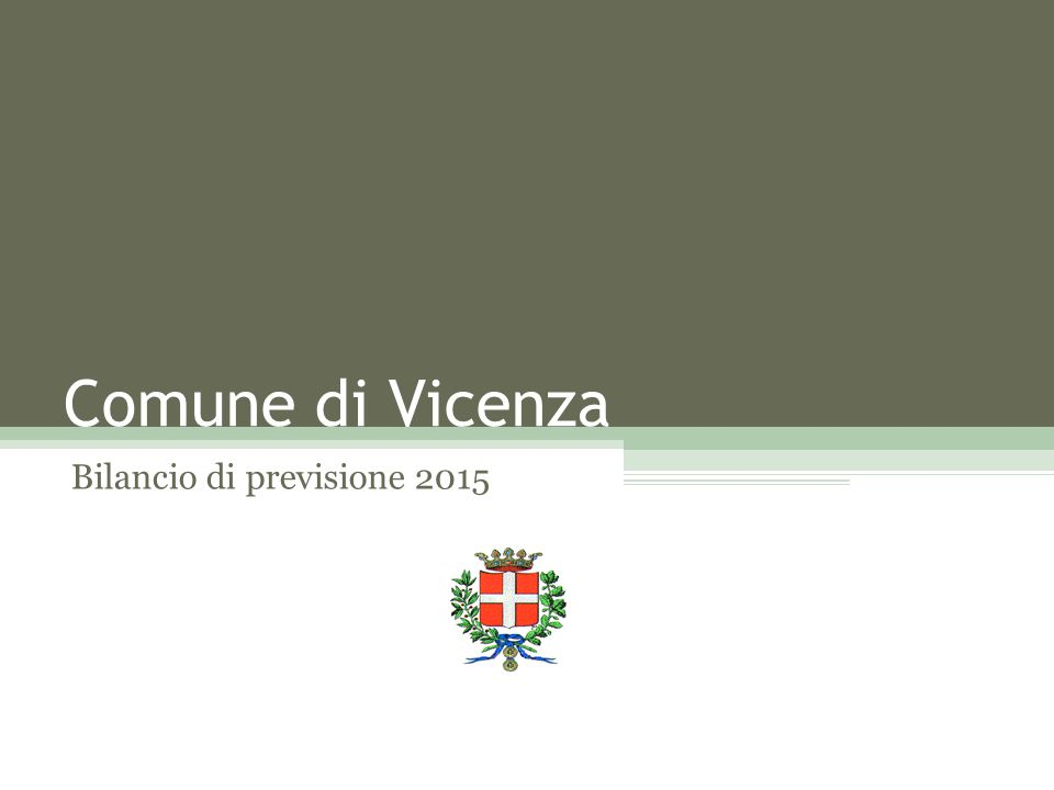 Comune di Vicenza Bilancio di previsione 2015