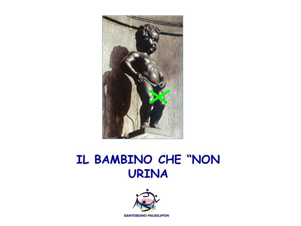 """IL BAMBINO CHE """"NON URINA"""